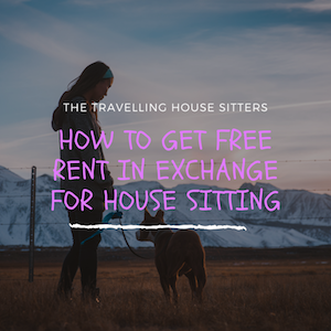 Free Rent in Exchange for House Sitting