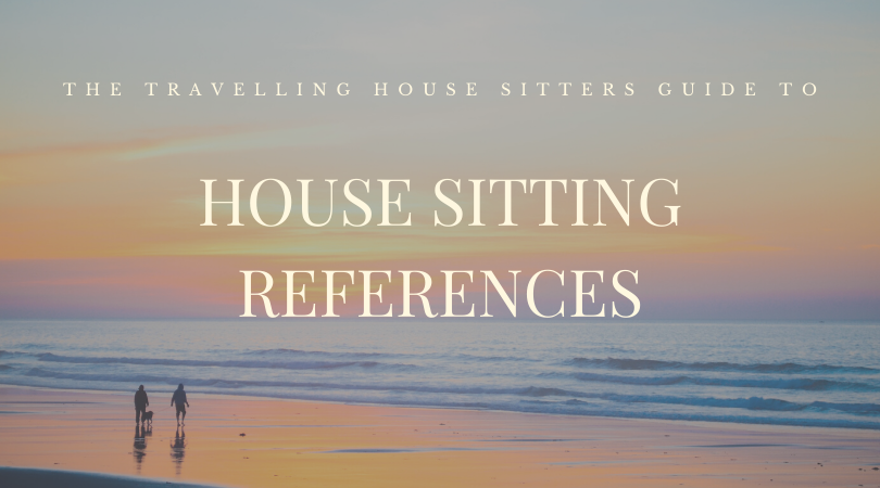 Guide To House Sitting References